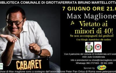Max Maglione in Vietato ai Minori di 40: il 7 giugno a Grottaferrata