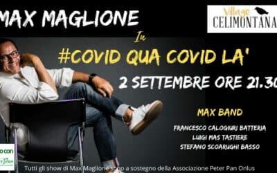 """""""Covid qua Covid là"""": il 2 settembre Max Maglione a Roma per Peter Pan"""
