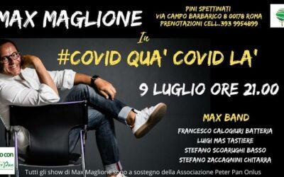 """""""Covid quà Covid là"""": Max Maglione torna il 9 luglio per Peter Pan"""