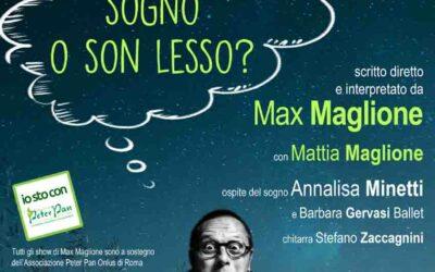 Sogno o son Lesso? Nuovo spettacolo e nuova stagione per Max Maglione al Teatro Golden