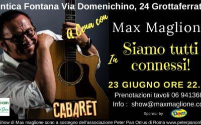 """""""Siamo tutti connessi"""": il 23 giugno cena con Max Maglione a Grottaferrata"""