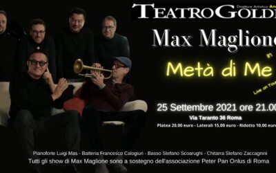 """""""Metà di me"""": Max Maglione torna al Teatro Golden a sostegno della ricerca sui tumori pediatrici"""