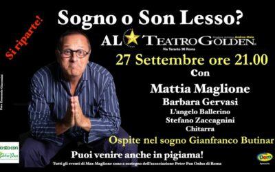 """""""Sogno o son lesso?"""": il 27 settembre Max Maglione torna al Teatro Golden"""