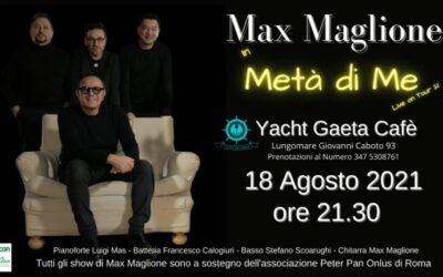 """""""Metà di me"""": il 18 agosto la musica di Max Maglione torna a Gaeta"""